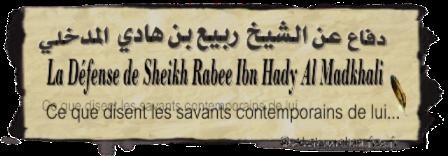 La Défense du Savant Rabi Ibn Hady Al Madkhali