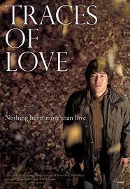 Traces Of Love – Aşkın izleri – 2006 – Güney Kore – Türkçe Altyazı izle