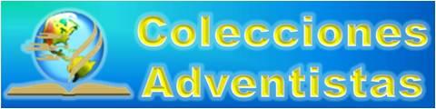 http://ColeccionAdventista.org