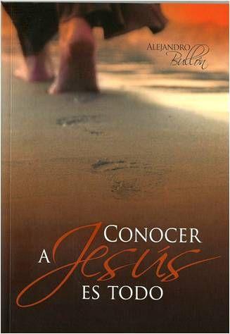 Conocer a Jesús es todo