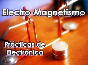 efecto electromagnetico, lecciones para el laboratorio electronico