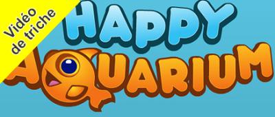 Happy Aquarium astuse pour tricher et récuperer des coins-argent
