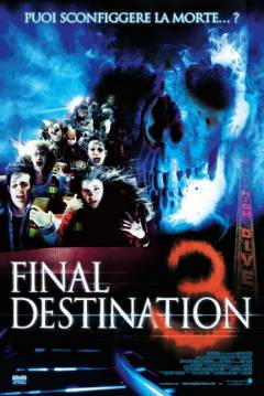 Destino Final 3 (2006) - Subtitulada