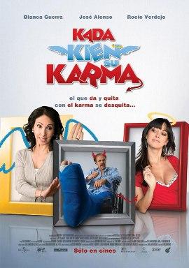 Kada kien su karma (2008) - Latino