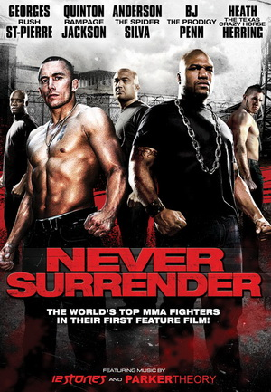 Never Surrender (2009) - Subtitulada