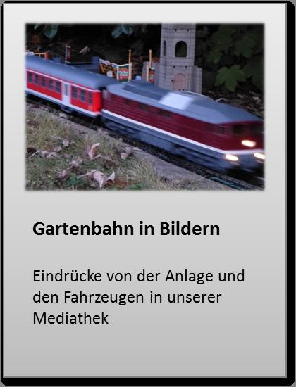 Gartenbahn in Bildern