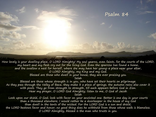 psalm 84 essay Adam clarke's bible commentary commentaries, history books, and more are linked to this page.