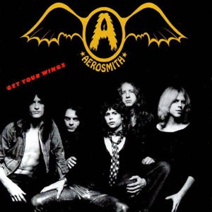 Aerosmith - Get Your wings 1974