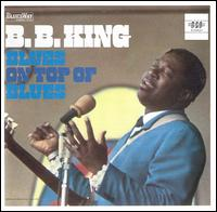 B.B. King - Blues on Top of Blues 1968