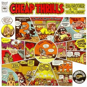 Big Brother & The Holding Company - Cheap Thrills 1968