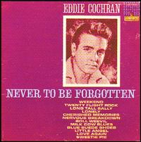 Eddie Cochran - Never To Be Forgotten 1962