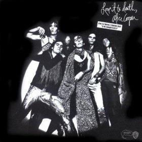 Alice Cooper - Love It To Death 1971