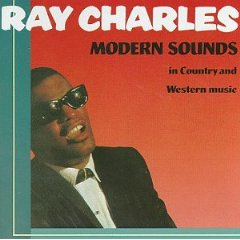 Ray Charles - Modern Sounds in Country and Western Music 1962