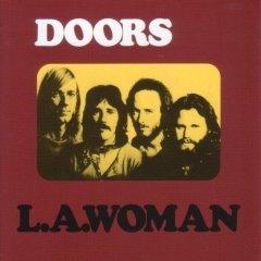The Doors - L.A. Woman 1971