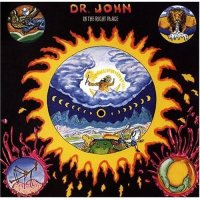Dr. John - In The Right Place 1973
