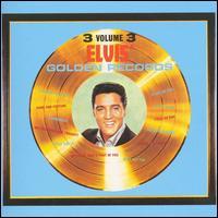Elvis' Golden Records Vol. 3