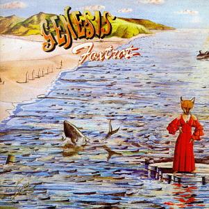 Genesis - Foxtrot 1972
