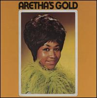 Aretha Franklin - Aretha's Gold 1969