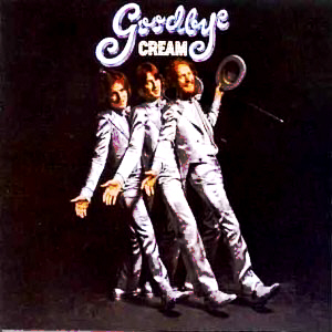 Cream - Goodbye Cream 1968