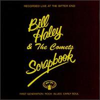 Bill Haley and his Comets - Scrapbook: Live at the Bitter End 1974