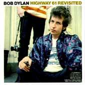 Bob Dylan - Highway 61 Revisited 1965