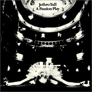 Jethro Tull - A Passion Play 1973