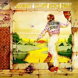 Elton John - Goodbye Yellow Brick Road 1973