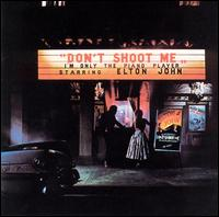 Elton John - Don't Shoot Me, I'm Only The Piano Player 1972