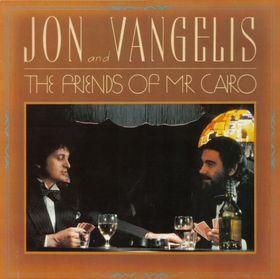 Jon & Vangelis - The Friends of Mr. Cairo 1981