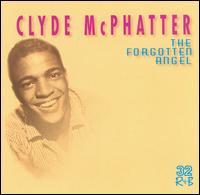 Clyde McPhatter - The Forgotten Angel 1998
