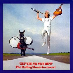 The Rolling Stones - Get Yer Ya-Ya's Out ! 1970