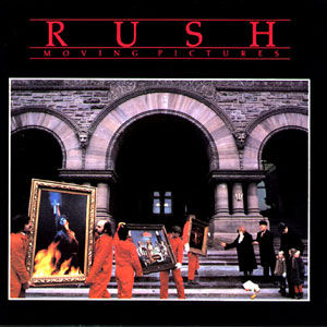 Rush - Moving Pictures 1981