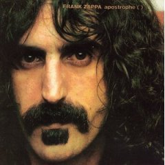 Frank Zappa & The Mothers Of Invention - apostrophe (') 1974