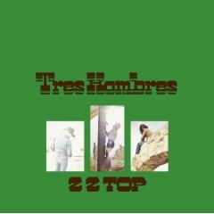 ZZ Top - Tres Hombres 1973