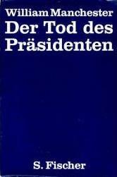 Der tod des präsidenten