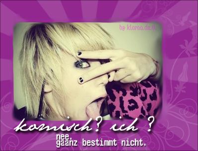 http://img.webme.com/pic/k/klaraa/ich_komisch_ne.jpg