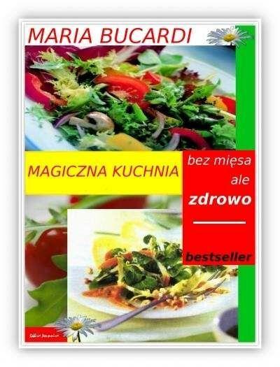 Maria Bucardi - ksiazka Magiczna kuchnia