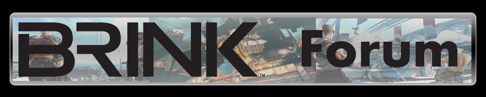 BRINK Fan Forum