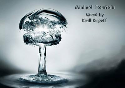 2009.06.05 - VA - Minimal Fountain (mixed by Kirill Kingoff) Fountain