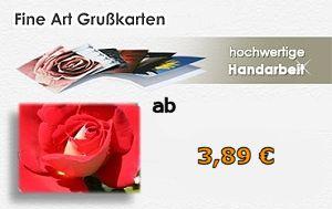 Fine Art Gru�karten - hochwertige Handarbeit