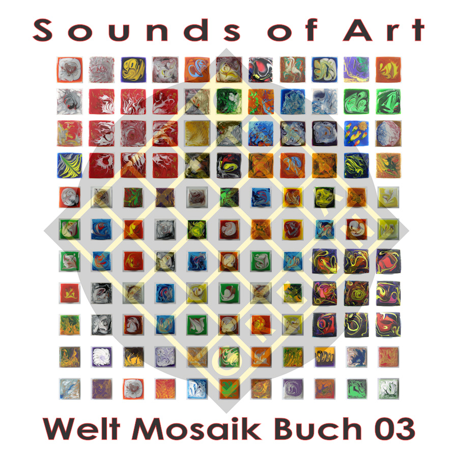 Welt Mosaik Buch 03 - Sounds of Art