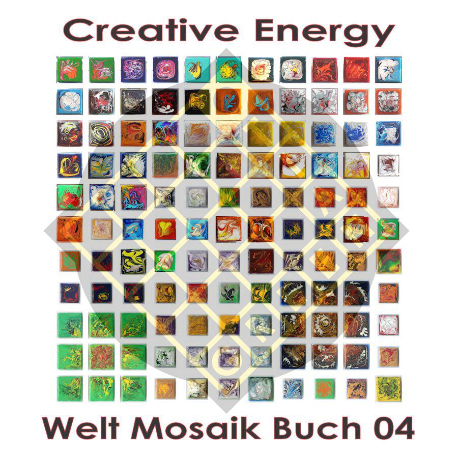 Welt Mosaik Buch 04 - Creative Energy