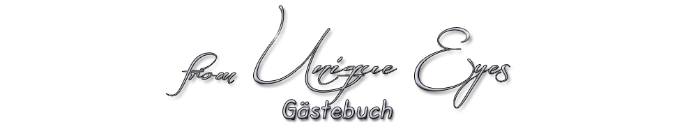 Gästebuch Banner - verlinkt mit http://www.unique-eyes.de/