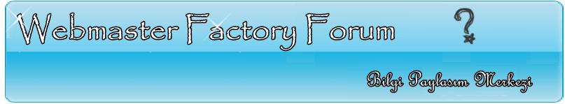 WebMaster-Factory Forum