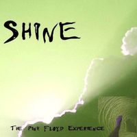 Shine (The Pink Floyd Experience)
