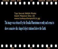 TOP SECRET NASA PHOTO-GIANT MASSIVE DISC-3D PHOTOS