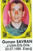 Şehit J. Uzman Onbaşı Osman SAVRAN
