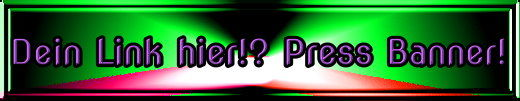 Dein Link hier!? Press Banner!