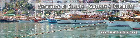 Antalya-Gelenek Görenekler