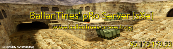 Ballantines,ballantines pro,pro server,www.ballantines-prosw.tr.gg,savaswebmasterlik.tr.gg,95.173.173.33,pro,counter-strike server,cs walpaper,resimler,cs masaüstü resimleri,cs icon